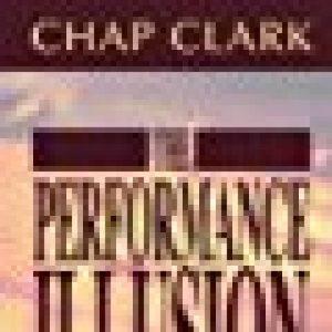 The Performance Illusion: by Clark, Chap (2004) Paperback de la marque Chap Clark image 0 produit